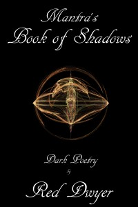 Red Dwyer Mantra's Book of Shadows Cover