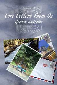 Love Letters From Oz by Gordon Andrews